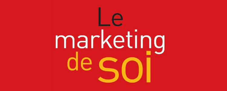 le-marketing-de-soi-livre
